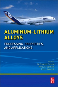 Aluminum-Lithium Alloys - 1st Edition - ISBN: 9780124016989, 9780124016798