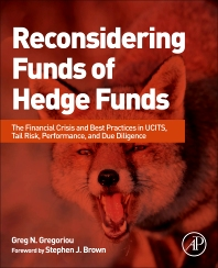 Reconsidering Funds of Hedge Funds - 1st Edition - ISBN: 9780124016996, 9780124045941