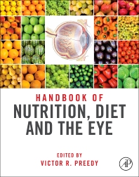 Handbook of Nutrition, Diet, and the Eye - 1st Edition - ISBN: 9780124017177, 9780124046061