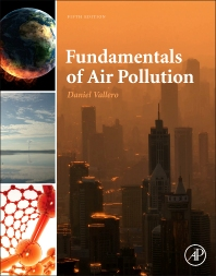 Fundamentals of Air Pollution, 5th Edition,Daniel Vallero,ISBN9780124017337