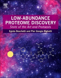 Low-Abundance Proteome Discovery - 1st Edition - ISBN: 9780124017344, 9780124045965
