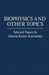 Biophysics and Other Topics - 1st Edition - ISBN: 9780124019508, 9781483218519