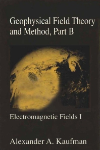 Cover image for Geophysical Field Theory and Method, Part B