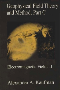 Geophysical Field Theory and Method, Part C - 1st Edition - ISBN: 9780124020436, 9780080959948