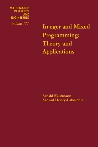 Cover image for Integer and Mixed Programming: Theory and Applications