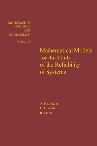 Cover image for Mathematical Models for the Study of the Reliability of Systems
