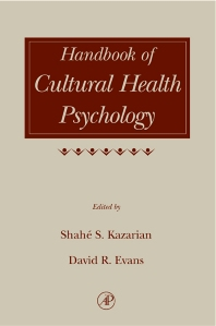 Handbook of Cultural Health Psychology - 1st Edition - ISBN: 9780124027718, 9780080478289