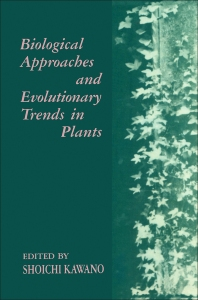 Biological Approaches and Evolutionary Trends in Plants - 1st Edition - ISBN: 9780124029606, 9780323150743