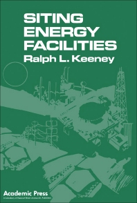 Siting Energy Facilities - 1st Edition - ISBN: 9780124030800, 9781483269917