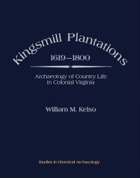 Kingsmill Plantations, 1619—1800 - 1st Edition - ISBN: 9780124034808, 9781483274539