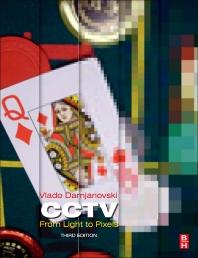 CCTV, 3rd Edition,Vlado Damjanovski,ISBN9780124045576