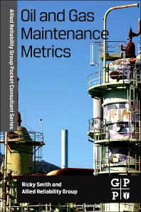 Oil and Gas Maintenance Metrics
