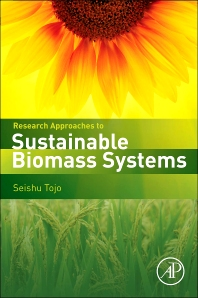 Research Approaches to Sustainable Biomass Systems - 1st Edition - ISBN: 9780124046092, 9780124046832