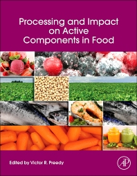 Processing and Impact on Active Components in Food - 1st Edition - ISBN: 9780124046993, 9780124047099