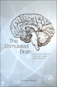 The Stimulated Brain - 1st Edition - ISBN: 9780124047044, 9780124047129