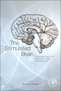The Stimulated Brain, 1st Edition,Roi Cohen Kadosh,ISBN9780124047044