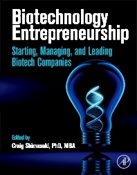Biotechnology Entrepreneurship - 1st Edition - ISBN: 9780128100035, 9780124047471