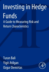 Investing in Hedge Funds, 1st Edition,Turan Bali,Yigit Atilgan,Ozgur Demirtas,ISBN9780124047310