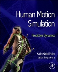 Human Motion Simulation - 1st Edition - ISBN: 9780124051904, 9780124046016