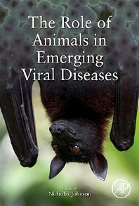 The Role of Animals in Emerging Viral Diseases - 1st Edition - ISBN: 9780124051911, 9780124055155