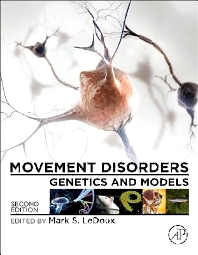 Movement Disorders - 2nd Edition - ISBN: 9780124051959, 9780124055162