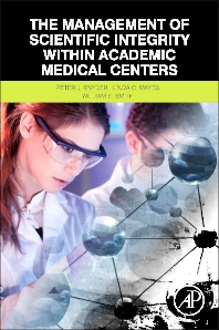 The Management of Scientific Integrity within Academic Medical Centers - 1st Edition - ISBN: 9780124051980, 9780124059290