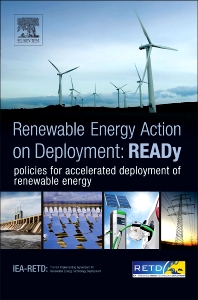 READy: Renewable Energy Action on Deployment, 1st Edition, IEA-RETD,Rolf de Vos,Janet Sawin,ISBN9780124055193