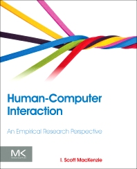 Human-Computer Interaction, 1st Edition,I. Scott MacKenzie,ISBN9780124058651