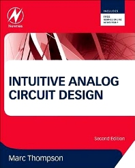 Intuitive Analog Circuit Design, 2nd Edition,Marc Thompson,ISBN9780124058668