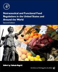 Nutraceutical and Functional Food Regulations in the United States and Around the World - 2nd Edition - ISBN: 9780124058705, 9780124059122