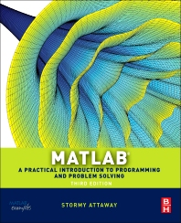 Matlab, 3rd Edition,Stormy Attaway,ISBN9780124058767