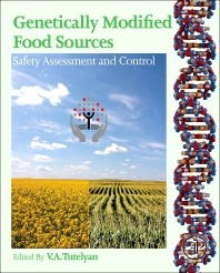 Genetically Modified Food Sources, 1st Edition,Victor Tutelyan,ISBN9780124058781