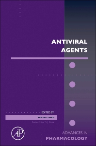 Anti-Viral Agents, 1st Edition,Erik De Clercq,ISBN9780124058804