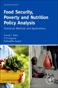 Food Security, Poverty and Nutrition Policy Analysis, 2nd Edition,Suresh Babu,S.N. Gajanan,Prabuddha Sanyal,ISBN9780124059092