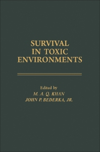 Survival in Toxic Environments - 1st Edition - ISBN: 9780124060500, 9780323145442