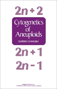 Cytogenetics Of Aneuploids - 1st Edition - ISBN: 9780124062504, 9780323156295