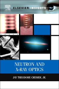 Neutron and X-ray Optics - 1st Edition - ISBN: 9780124071643, 9780124071599
