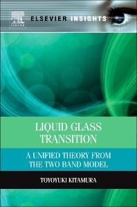 Liquid Glass Transition, 1st Edition,Toyoyuki Kitamura,ISBN9780124071704