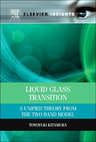 Liquid Glass Transition, 1st Edition,Toyoyuki Kitamura,ISBN9780124071773