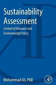 Sustainability Assessment, 1st Edition,Mohammad Ali,ISBN9780124071964