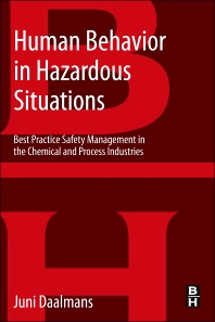 Human Behavior in Hazardous Situations, 1st Edition,Jan Daalmans,ISBN9780124072091