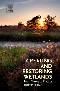 Cover image for Creating and Restoring Wetlands