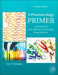 A Pharmacology Primer, 4th Edition,Terry Kenakin,ISBN9780124076631