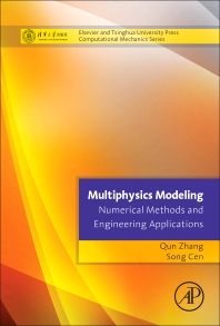 Cover image for Multiphysics Modeling: Numerical Methods and Engineering Applications