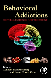 Behavioral Addictions - 1st Edition - ISBN: 9780124077249, 9780124078581