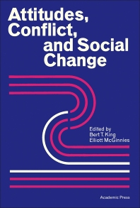 Attitudes, Conflict, and Social Change - 1st Edition - ISBN: 9780124077508, 9781483266237