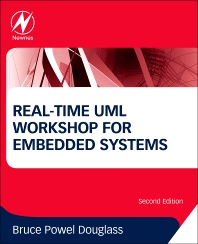Real-Time UML Workshop for Embedded Systems, 2nd Edition,Bruce Douglass,ISBN9780124077812