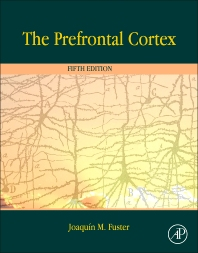 cover of The Prefrontal Cortex - 5th Edition