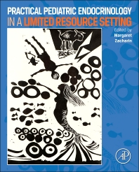 Practical Pediatric Endocrinology in a Limited Resource Setting - 1st Edition - ISBN: 9780124078222, 9780124079366