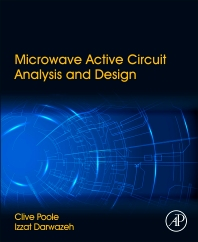 Microwave Active Circuit Analysis and Design - 1st Edition - ISBN: 9780124078239, 9780124079373